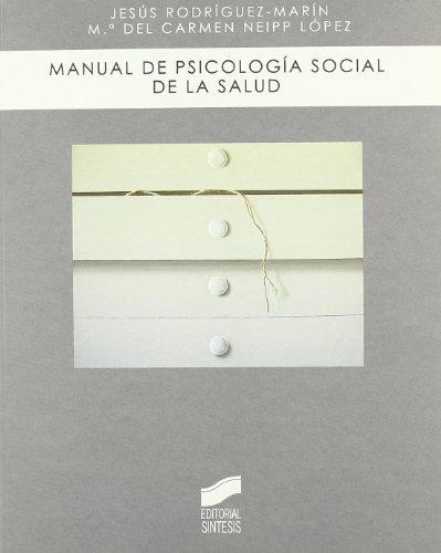 MANUAL DE PSICOLOGÍA SOCIAL DE LA SALUD: RODRÍGUEZ MARÍN, JESÚS