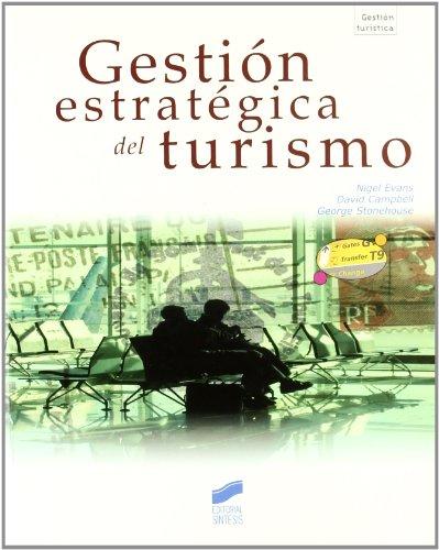 9788497566018: Gestión estratégica del turismo (Gestión turística)