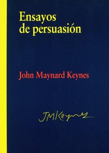 9788497566124: Ensayos de persuasion