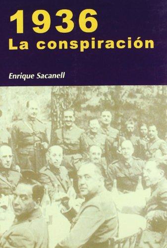 9788497566155: 1936 La conspiracion/ 1936 Conspiracy (Nuestro Ayer) (Spanish Edition)
