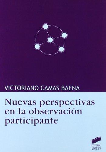 Nuevas perspectivas en la observación participante: Victoriano Camas Baena