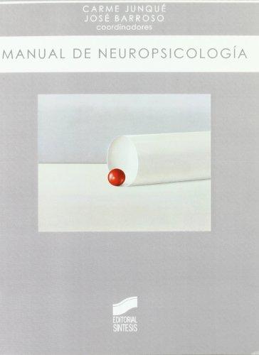 9788497566315: MANUAL DE NEUROPSICOLOGIA