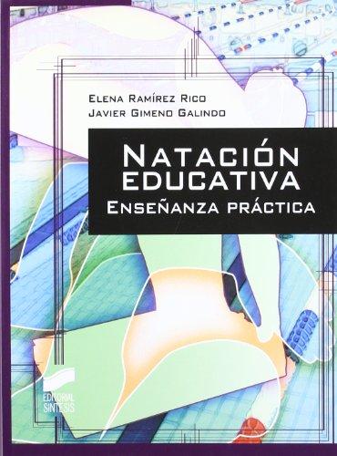 9788497566339: NATACION EDUCATIVA ENSENANZA PRACTICA