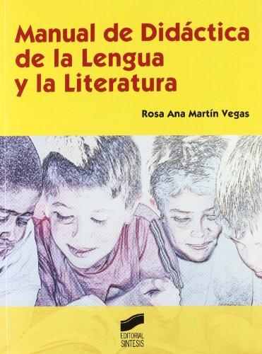 MANUAL DIDACTICA LENGUA Y LITERARATURA: MARTIN VEGAS