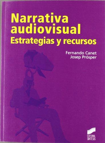 9788497566544: Narrativa audiovisual. Estrategias y recursos