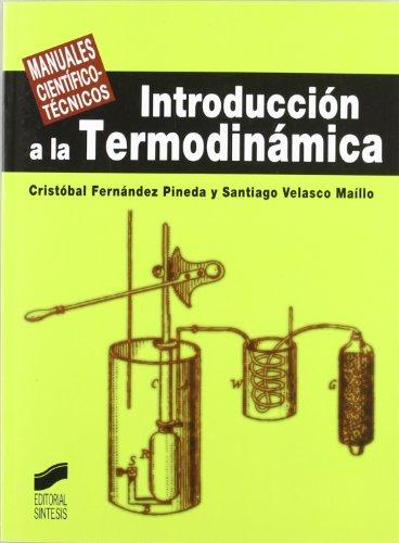 9788497566643: Introducción a la termodinámica: 10 (Manuales científico-técnicos)