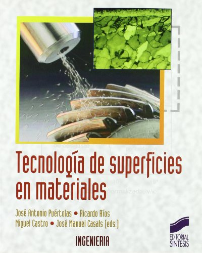 9788497566803: Tecnología de superficies en materiales (Síntesis ingeniería)