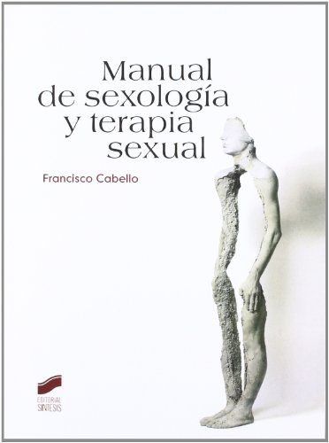 9788497566919: Manual de sexología y terapia sexual