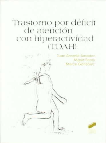 Trastorno por déficit de atención con hiperactividad: Juan Antonio Amador