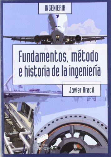 9788497567138: Fundamentos, método e historia de la ingeniería (Síntesis ingeniería)
