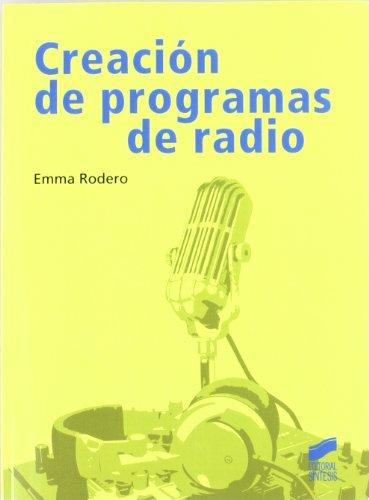 9788497567350: Creación de programas de radio