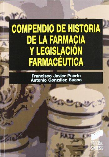 9788497567381: Compendio de historia de la farmacia y legislación farmacéutica (Síntesis farmacia)
