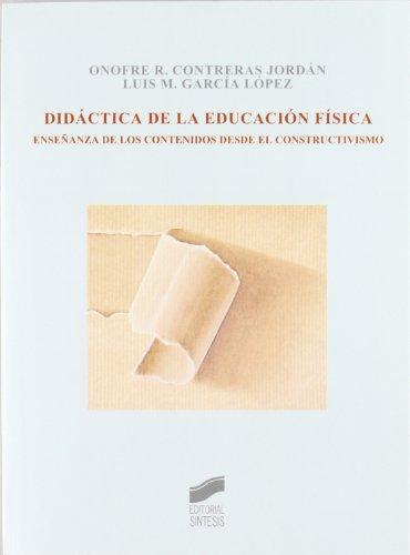 DIDACTICA DE LA EDUCACION FISICA.: CONTRERAS JORDAN
