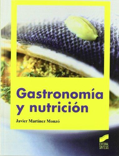 9788497567534: Gastronomía y nutrición
