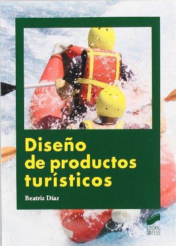 9788497567558: Diseño de productos turísticos