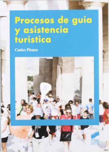 9788497567619: Procesos de guía y asistencia turística