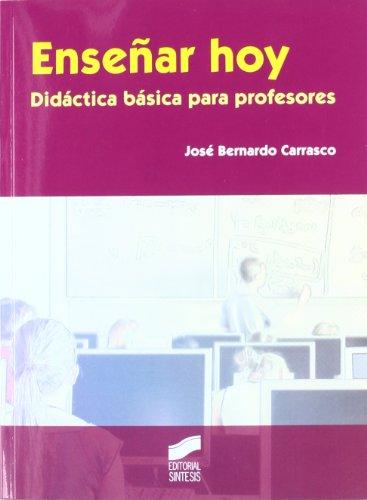 9788497567633: ENSE¥AR HOY DIDACTICA BASICA PARA PROFESORES