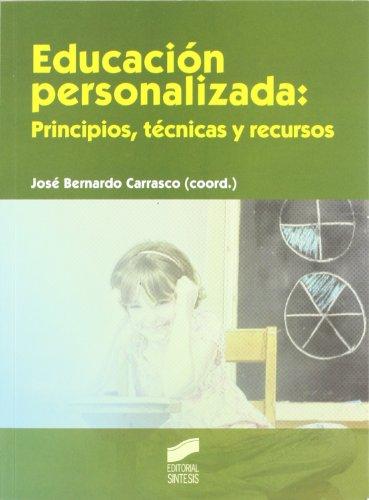 9788497567640: Educación personalizada: principios, técnicas y recursos