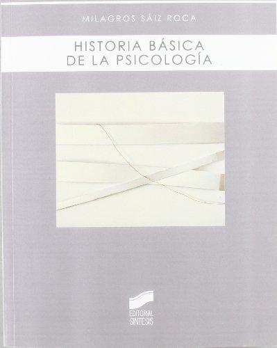9788497567688: HISTORIA BASICA DE LA PSICOLOGIA