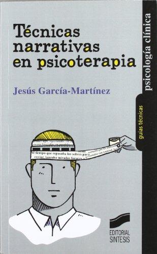 9788497568081: Técnicas narrativas en psicoterapia
