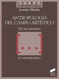 9788497569859: Antropologia Del Campo Artistico