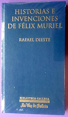 9788497571647: Historias e invenciones de felix muriel