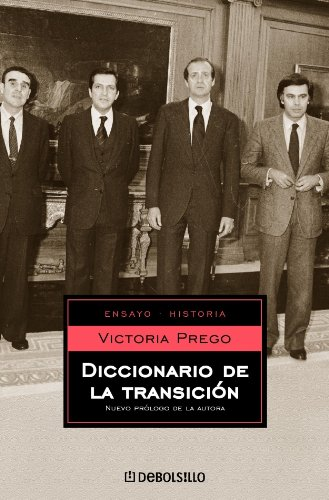 9788497590242: Diccionario de la transicion / Dictionary of the Transition (Ensayo - Historia/ Essay - History) (Spanish Edition)