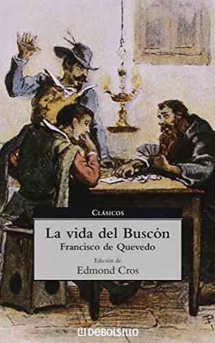 9788497591041: La vida del buscon / Buscon Life (Spanish Edition)