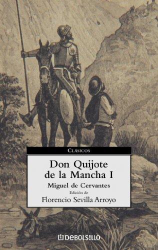 9788497591072: Don Quijote de la Mancha I / Don Quijote de la Mancha (Spanish Edition)