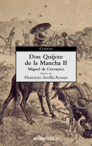 Don Quijote de La Mancha II (CLASICOS): De Cervantes Saavedra,