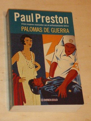 9788497591591: PALOMAS DE GUERRA