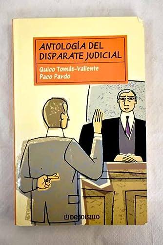9788497591607: Antologia del disparate judicial