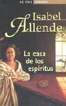 LA CASA DE LOS ESPIRITUS: Allende, Isabel