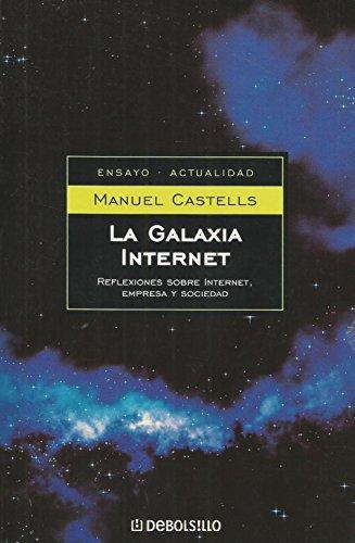 9788497592291: 5: La galaxia internet / The Internet Galaxy (Ensayo-Actualidad) (Spanish Edition)