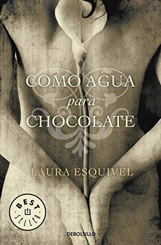 9788497592314: Como agua para chocolate (BEST SELLER)
