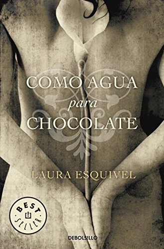 9788497592314: Como agua para chocolate (Bestseller)