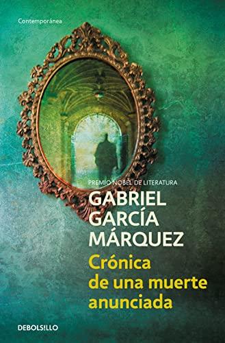 Cronica De Una Muerte Anunciada: Garcia Marquez, Gabriel