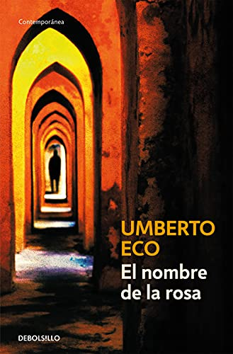 El nombre de la Rosa/ The Name of the Rose (Spanish Edition) (8497592581) by Umberto Eco