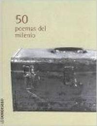 50 poemas del milenio / 50 Poems: Rafael Alberti