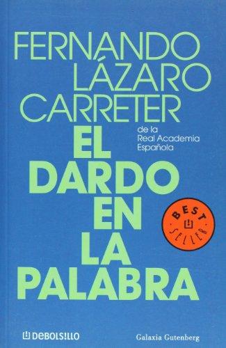 9788497592802: El dardo en la palabra (Best Seller) (Spanish Edition)