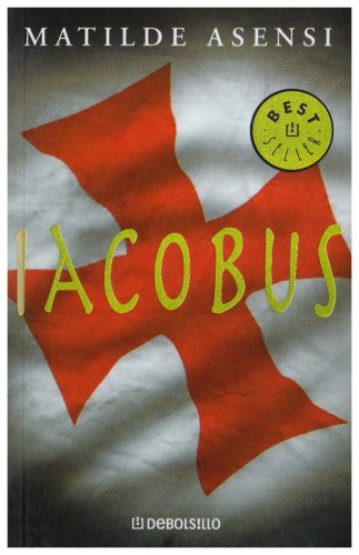 Iacobus (Jet (debolsillo)): Matilde Asensi