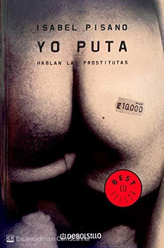 9788497592970: Yo puta - hablan las prostitutas (Diversos (debolsillo))