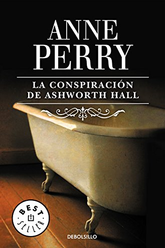 9788497593236: La conspiración de Ashworth Hall (Inspector Thomas Pitt 17) (BEST SELLER)