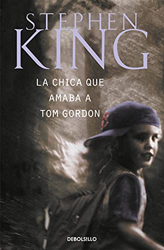 9788497593670: La Chica Que Amaba a Tom Gordon / the Girl Who Loved Tom Gordon (Best Seller) (Spanish Edition)