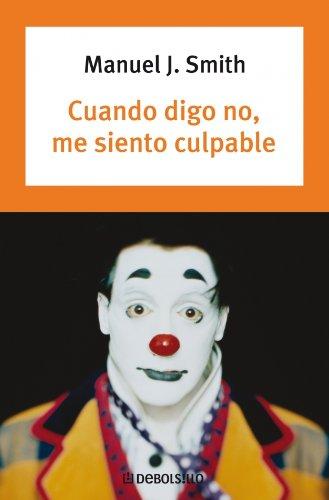 9788497593786 Cuando Digo No Me Siento Culpable When I Say