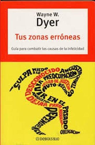 9788497593939: Tus Zonas Erroneas / Your Erroneous Zones (Spanish Edition)