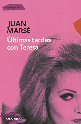 9788497594035: Ultimas tardes con Teresa / Last Afternoons with Teresa (Spanish Edition)