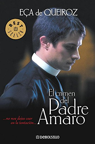 9788497594066: El crimen del Padre Amaro: 331 (BEST SELLER)