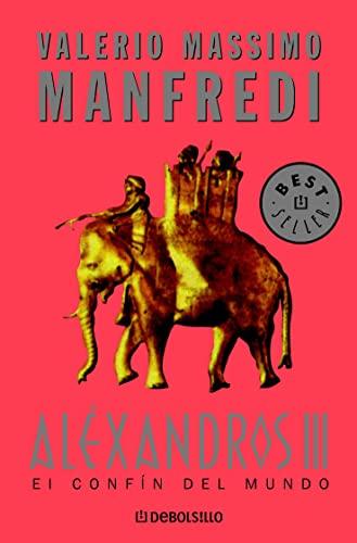 9788497594394: Aléxandros III: El confín del mundo: 3 (BEST SELLER)