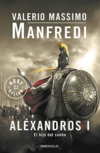 9788497594400: 1: Aléxandros I: El hijo del sueño (BEST SELLER)